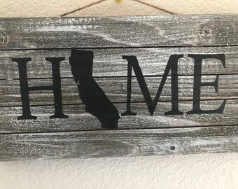 custom HOME Sign- Wall Sign Wooden Sign - Home Decor - Quote - Rustic Chic Wood Signs - Grey washed- Decorations- California - state outline
