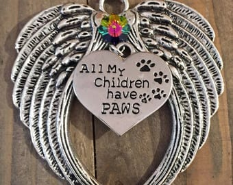All my children have paws ornament,  Angel Wings, Angel Ornaments,  Fur babies, Animal ornament, Dog ornament, Cat ornament, Animal lover