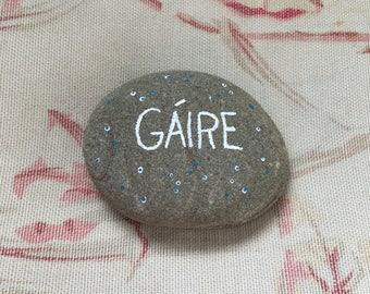 "Gáire ""Laughter"" as Gaeilge Painted Stone"