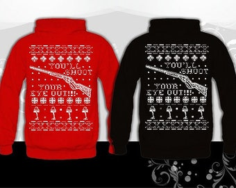 You'll Shoot Your Eye Out Ugly Christmas Hoodie, A Christmas Story christmas Sweater. Xmas sweatshirt