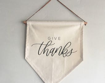 Canvas + Leather GIVE THANKS Pennant - Calligraphy Sign/Banner/Flag/Wall Hanging - Thanksgiving/Holiday/Housewarming Decor Hostess Gift