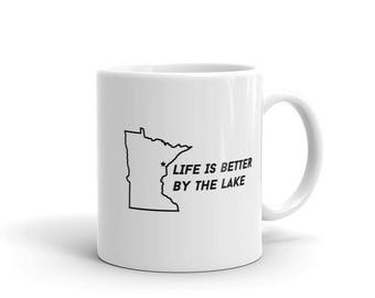 Duluth Life is Better By the Lake Superior Funny MN Gift Tea or Coffee Mug