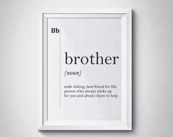 Brother Gift Ideas, Brother Definition, Brother Print, Gift for Brother, Big Brother Gift, Brother Quotes, Brother Birthday, #HQDEF034