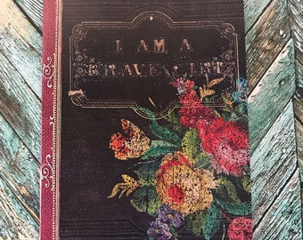 I Am a Brave Girl Journal