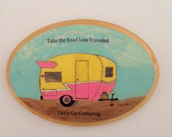 "Camper Wall Hanging ""Take the Road Less Traveled: Let's Go Camping."""