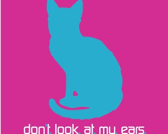 Don't - Look - At - My - Ears (Print)