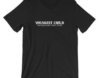 Youngest Child Women/Men/Unisex T-Shirt, Humor, Funny, Fun, Graphic Tee, Family Tee, Comfortable, Soft, Matching Tee, Relaxed