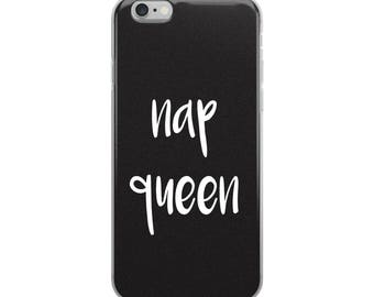 Nap Queen iPhone Case, iPhone 6/6s, iPhone 6plus/6splus, iPhone 7/8, iPhone 7plus/8plus, iPhone X, Humor, Funny, Phone Case, Cute, Girly