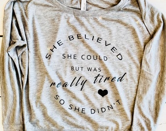 She believed she could, but didn't off shoulder tee