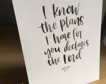I Know The Plans I have For You Declares the Lord' hand lettered bible verse