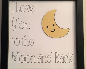 I Love you to the moon and back - Nursery Art