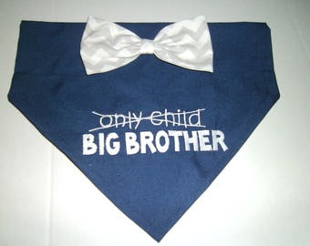 Big Brother, Gender Reveal, Dog Bandana, Only Child, Baby Announcement, New Baby, Photo Shoot, Bow, Dog Lover Gift,  Baby Shower gift