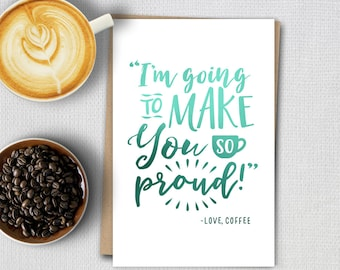 Foil cards - Coffee quotes - So Proud