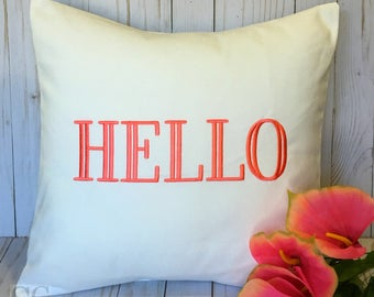 HELLO Embroidered Pillow Cover 18x18 Welcome Greeting Pillow. Housewarming Gift. Hostess Gift. Gift Exchange for Teachers Coworkers