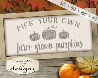 Pumpkin SVG - fall svg - farm fresh pumpkins svg - pick your own pumpkin svg file - pumpkin patch sign - Commercial Use svg, dxf, png, jpg