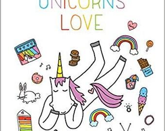 Signed Copy of Stuff Unicorns Love by CakeSpy