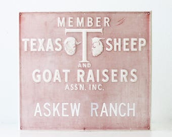 Vintage Texas Sheep and Goat Raisers Sign, Askew Ranch, Farmhouse Decor