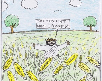 Not What I Planted CARTOON