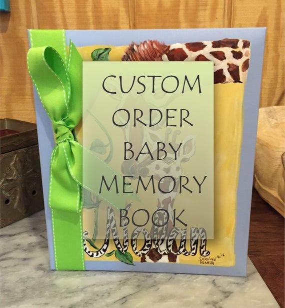 Custom Order Baby Memory Book | Custom Order Baby Keepsake Book