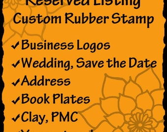 Custom Rubber Stamp - business logos, art stamps, address stamps, wedding stamps- RESERVED for Korie