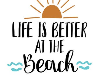 Life is better at the beach, Instant Download Printable Art, Beach Digital Download Art, Beach Wall Art Printable Quote,