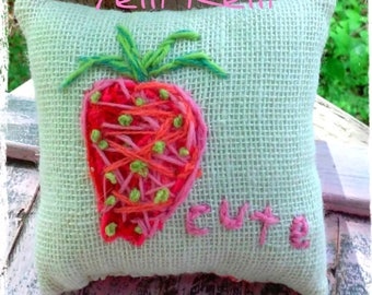 Berry Cute Strawberry Hand Embroidered Mini Pillow Ready to Ship YelliKelli