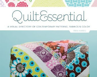 Sale! QuiltEssential: A Visual Directory of Contemporary Patterns, Fabrics, and Colors by Erin Burke Harris