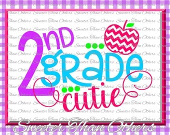 Second Grade Cutie SVG 2nd Grade cut file Last Day of School SVG and DXF Files Silhouette Studios, Cameo, Cricut, Instant Download Scal