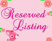 RESERVED LISTING FOR Lara