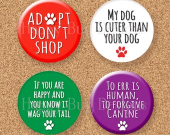 """Dog Sayings Magnets - Four 1.25 inch magnets 1-1/4""""  Set #3"""