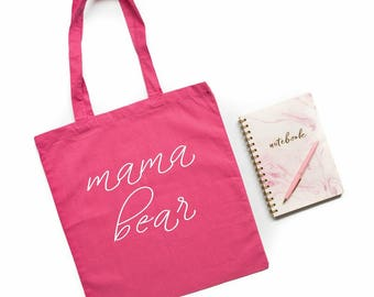 mama bear, pink tote bag, mother's day gift, canvas tote bag, gifts for mom, gift for mom, gift for mother, new mom gift