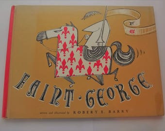 Faint-George written and illustrated by Robert E. Barry 1957 collectible mid century