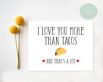 PRINTABLE Valentine Card // I Love You More Than Tacos // Valentine Card // Birthday Card // Anniversary Card // INSTANT DOWNLOAD