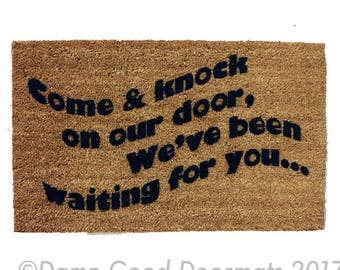 come and knock on our door, we've been waiting for you, threes company 80s sitcom funny mantra welcome door mat wedding housewarming
