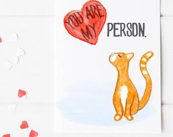 You are My Person Card - Valentine's Day - Love Greeting Card - Cat Card - watercolor art - Orange Cat Love Card - Watercolor Heart