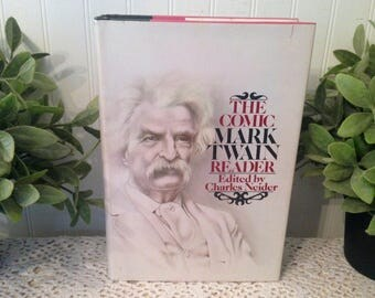 The Comic Mark Twain Reader Edited by Charles Neider. Stated First Edition (c) 1977, HCDJ