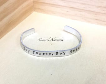 READY TO SHIP,  Soy Fuerte Soy Mujer, Hand Stamped Cuff Bracelet, Gift for Wife, unisex bracelet, holiday gift, gift for mom, woman