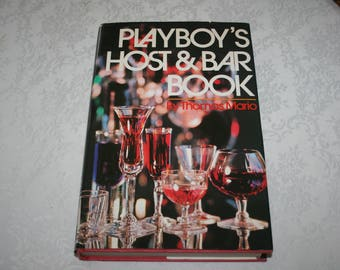 Vintage Hard Cover Book with Dust Jacket Playboy's Host & Bar Book by Thomas Mario 1971 Bar Liquor Drinks Cocktails