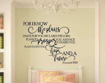 Vinyl wall decal art For I know the plans I have for you declares the Lord plans to prosper you and not to harm you  D06b