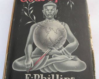 Vintage Book, The Dumb Gods Speak by E. Phillips Oppenheim, Hard Cover With Dust Jacket, 1938