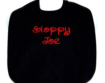 Sloppy Joe Eater, Custom Funny Adult Bib, Clothing Cover Up, Gag Gift, Personalized With Name, No Shipping Fee,  Ships TODAY AGFT 1091