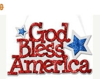 SUPPLY SALE 12.625 Inch God Bless America Sign MS703033, Patriotic Signs, 4th of July Signs