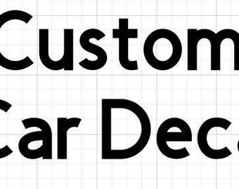 Custom Car Decal
