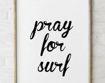 FLASH SALE til MIDNIGHT Pray for Surf print, Surf Decor, Surf quote, beach photos, surf home decor, boys room