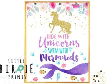 UNICORN MERMAID Party Sign Mermaid Party sign Unicorn Party sign Ride with the unicorns Swim with the mermaids Watercolor Gold Unicorn