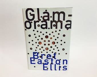 Vintage Pop Culture Book Glamorama by Bret Easton Ellis 1999 First Edition Hardcover