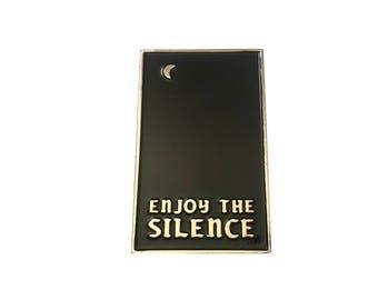 Enjoy the Silence Enamel Pin