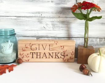 Autumn Decor. Fall, Thanksgiving Decor, wood sign, wood block, one of a kind. Give Thanks