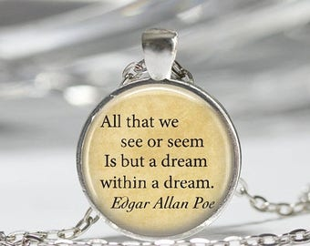 ON SALE Edgar Allan Poe Book Necklace Poe Jewelry Dream Within A Dream Literary Quote Art Pendant in Bronze or Silver with Link Chain Includ