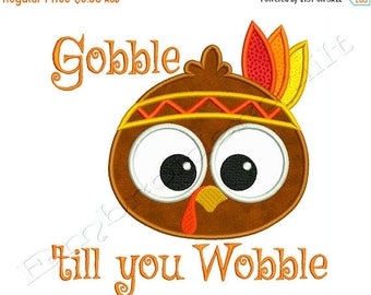 ON SALE Thanksgiving TURKEY Gobble till you Wobble 1 Machine Applique Embroidery - Instant Digital Download